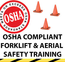 Osha Compliant Forklift and Aerial Safety Training